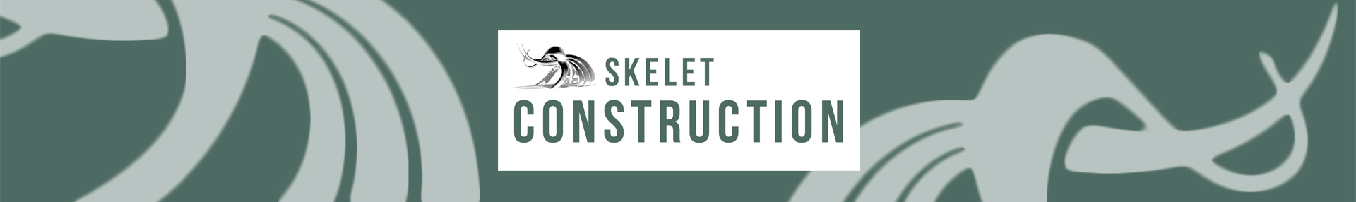 Skelet Construction